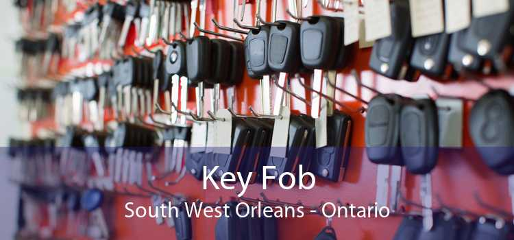 Key Fob South West Orleans - Ontario